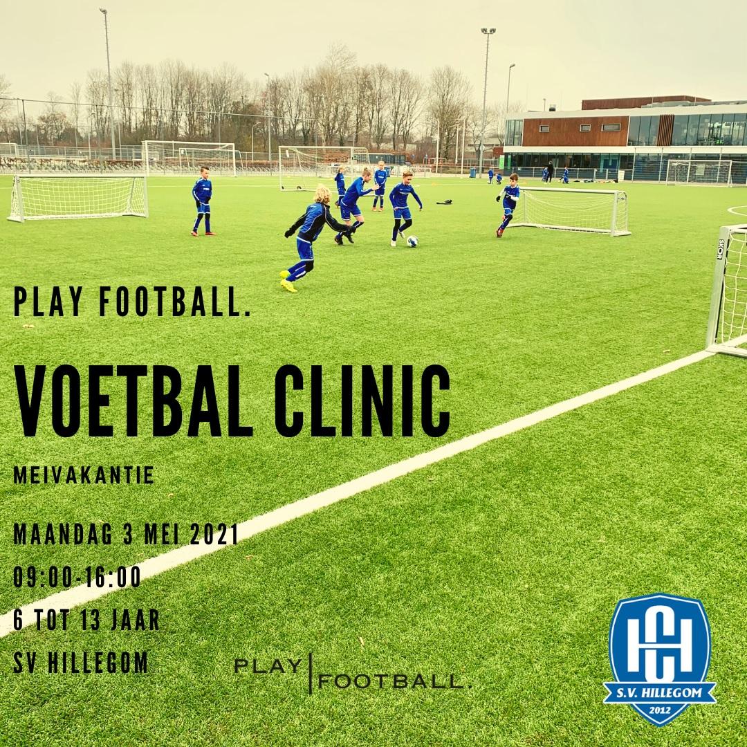 Maandag 3 mei VoetbalClinic PLAY FOOTBALL. bij SV Hillegom