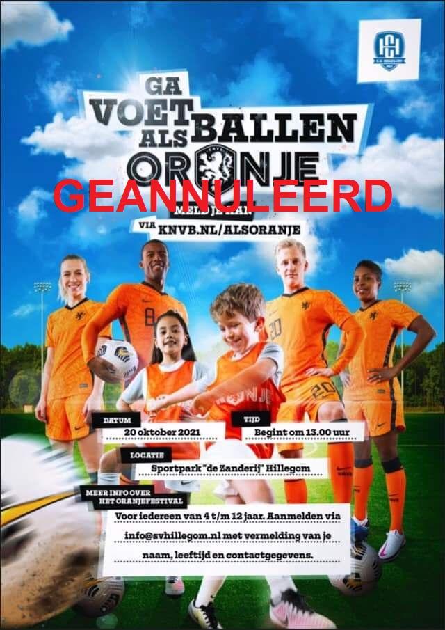 Voetballen als Oranje GEANNULEERD.